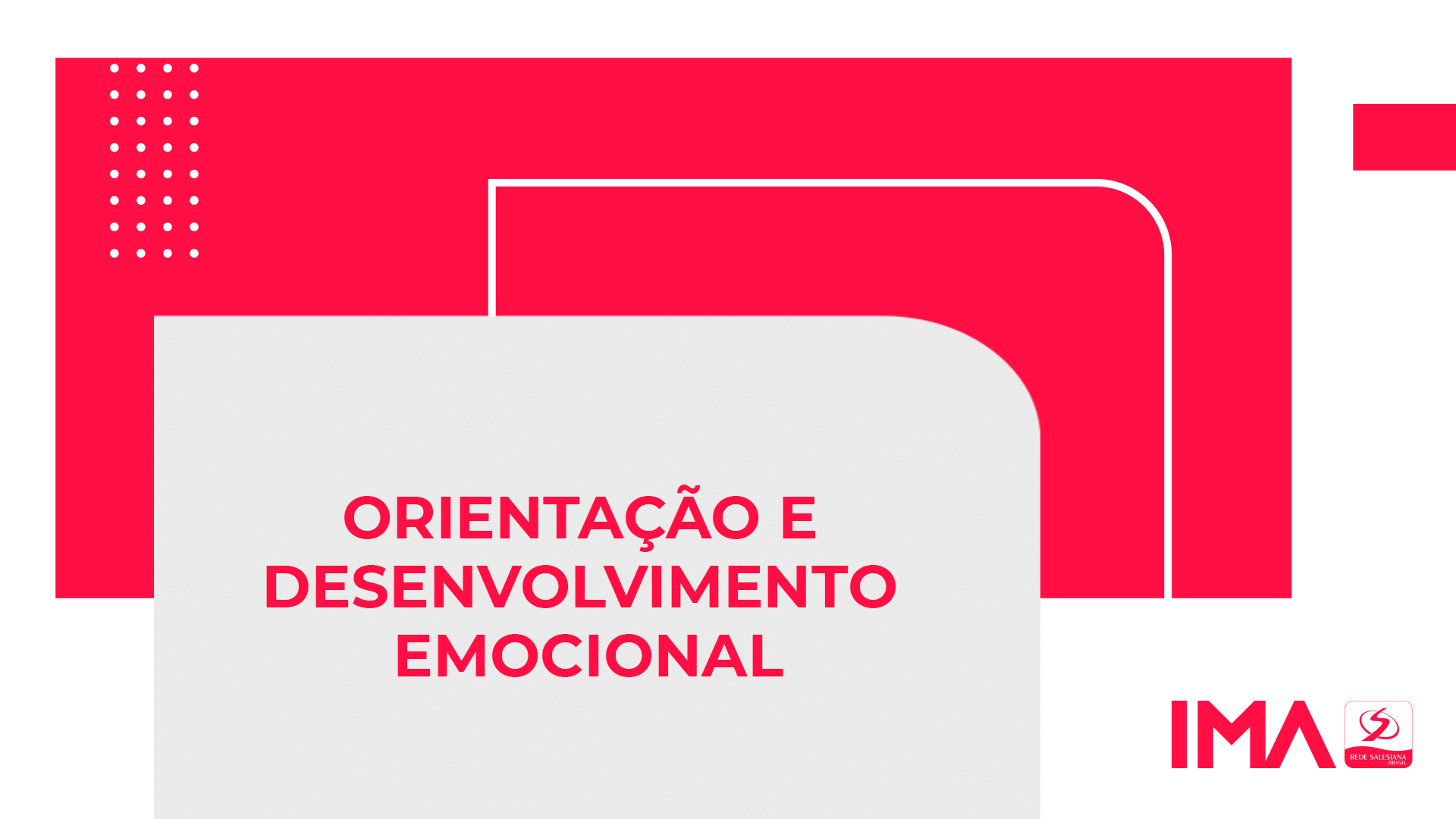 IMA realiza projeto de Orientação e desenvolvimento Emocional